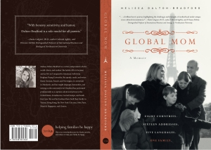 """Global Mom"" by Melissa Dalton-Bradford: much more than a Memoir!"